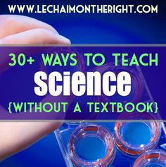 30 Ways To Teach Science Without a Textbook Science Activities For Kids, Science Curriculum, Science Resources, Science Classroom, Science Lessons, Science Education, Teaching Science, Life Science, Science Experiments