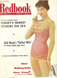 theniftyfifties:  Redbook - The Magazine for Young Adults, 1956. Includes Kinsey's newest study on Sex!