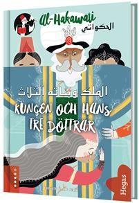 http://www.adlibris.com/se/organisationer/product.aspx?isbn=9175434067 | Titel: Kungen och hans tre döttrar (arabiska och svenska) - Författare:  - ISBN: 9175434067 - Pris: 189 kr