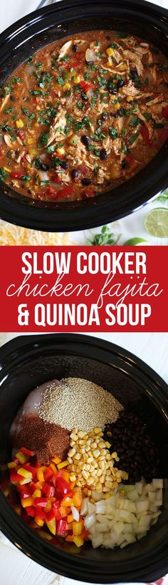 My FAVORITE recipe for Slow Cooker Chicken Fajita & Quinoa Soup that is healthy, easy to make and freezer friendly!