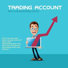 Don't you guys get bored, trying same old sites. Visit my Site bestindianbroker.com. Give your reviews on top trading firms and brokers.  Bet you guys, you will love the real information at bestindianbroker.com