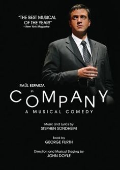 Company [2008 DVD] I saw this version in Cincinnati. The cast was awesome!