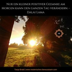 Dalai Lama Positiver Gedanke am Morgen