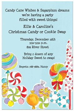 Candy Cane Wishes and Sugarplum dreams,we're having a party filled with sweet things!