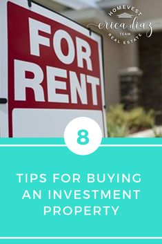 Buying an investment property can be a great source of passive income. See our top 8 tips to ensure you purchase the best property for you. Buy it and rent it fast to great people. Home Buying Tips, Home Selling Tips, Home Buying Process, Buying Investment Property, Rental Property, Investing, Real Estate Business, Real Estate Investor