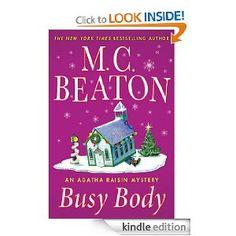 Busy Body: An Agatha Raisin Mystery (Agatha Raisin Mysteries Book Agatha Raisin Books, Agatha Raisin Series, Best Mysteries, Cozy Mysteries, I Love Books, My Books, Nook Books, Mystery Novels, Mystery Series
