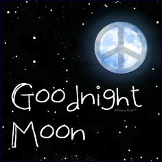 ☮ American Hippie Art Quotes ~ Goodnight Moon