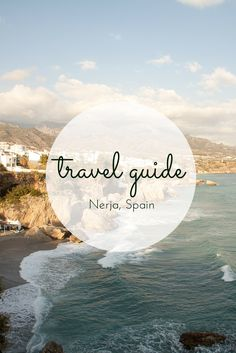 Travel Guide: Nerja