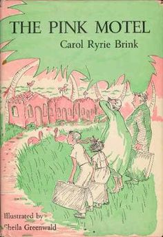 The Pink Motel by Carol Ryrie Brink