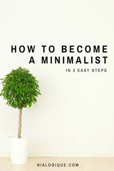 How to become a minimalist decluttering tips and minimalist life ideas for organizing your home. Minimalism inspiration and tutorials. How to be a minimalist. Simple living. Tips for a cleaner home.