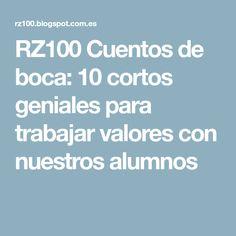 RZ100 Cuentos de boca: 10 cortos geniales para trabajar valores con nuestros alumnos