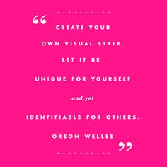 Unique and identifiable. | design, style quotes