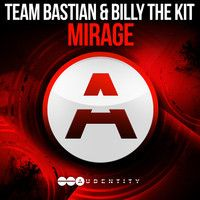 Team Bastian & Billy The Kit - Mirage (Original Mix) by EDMNations.com on SoundCloud