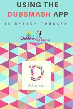 using the dubsmash app in speech therapy with a fun dubsmash video compilation from SLP's