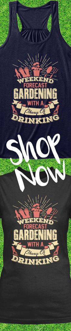 Love gardening?! Check out this awesome gardening t-shirt that you will not find anywhere else. Not sold in stores! Grab yours or gift it to a friend, you will both love it
