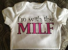 I'm with the MILF