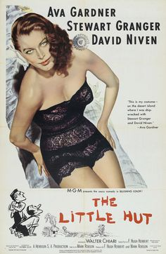 The Little Hut (1957) Stars: Ava Gardner, Stewart Granger, David Niven, Walter Chiari, Finlay Currie ~ Director: Mark Robson