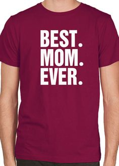 Valentine's Day Best Mom Ever Tshirt Mens T shirt Womens by ebollo, $12.95