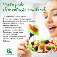 Alterações na alimentação durante o verão são naturais. Por isso, o verão é o momento ideal para iniciar uma reeducação alimentar. Que tal aproveite o clima quente para melhorar a sua alimentação? #HAC #HospitalAnaCosta #Summer #Verão #Saúde #BemEstar #AlimentaçãonoVerão #Comida #Food #Fit #Saudável #Helthy