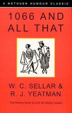 """1066 and All That"" av W.C. Sellar"