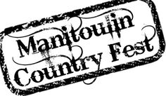 Manitoulin Country Fest in Little Current, ON on August Manitoulin Island, Culture, Logo, Country, Travel, Logos, Viajes, Logo Type, Rural Area