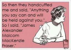 Yes please :) Jamie Fraser from Diana Gabaldon' s Outlander Series