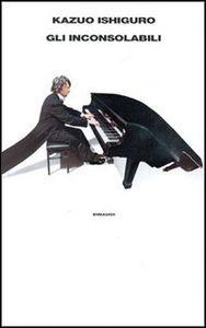 Libro Gli inconsolabili Kazuo Ishiguro