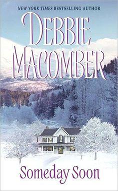 Someday Soon -  Debbie Macomber