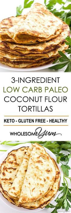 Low Carb Paleo Tortillas Recipe With Coconut Flour 3 Ingredients - If You're Looking For Easy Coconut Flour Recipes, Try Paleo Low Carb Tortillas With Coconut Flour. Only 3 Ingredients In These Keto Paleo Coconut Wraps Paleo Tortillas, Coconut Flour Tortillas, Coconut Flour Crepes, Coconut Flour Pasta Recipe, Healthy Flour Tortilla Recipe, Carbs In Coconut Flour, Tortillas Wraps, Low Calorie Tortilla, Coconut Flour Desserts