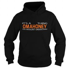 I Love OMAHONEY-the-awesome T shirts