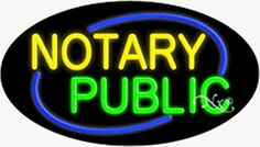 Notary Public Handcrafted Energy Efficient Flashing Glasstube Neon Signs