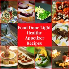 Love all these healthy appetizer recipes from Food Done Light