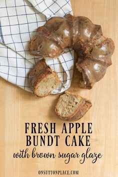 Fresh Apple Bundt Cake Recipe | Delicious and old fashioned recipe for a bundt cake that uses fresh apples. Includes an amazing brown sugar glaze topping.