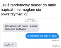 Funny Sms, Very Funny Memes, Funny Messages, Wtf Funny, Hilarious, Little Big Planet, Polish Memes, Weekend Humor, Best Memes Ever