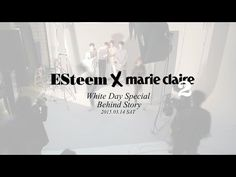 Esteem x Whiteday Speical Behind Story