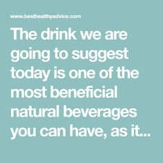 The drink we are going to suggest today is one of the most beneficial natural beverages you can have, as it will detox your system, help you lose belly fat, and boost your metabolism.