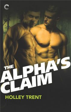 The Alpha's Claim   Gay Book Reviews – M/M Book Reviews