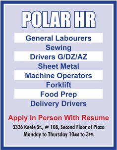 POLAR HR is looking for General Labourers, Sewing, Drivers, Machine Operators and much more!