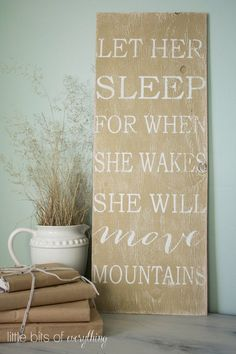 Let her sleep for when she wakes she will move mountains. Nursery Sign, Custom Signs, Vintage inspired. Vintage Nursery decor. hand painted.