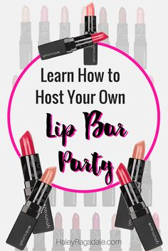 Looking for a great idea for your Younique business? Learn how to host a Lip Bar party at your home.
