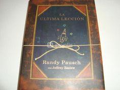 La última lección de Randy Pausch #unaactitudpositiva