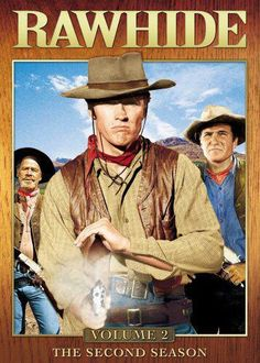 Rawhide Keep Them Doggies Rollin' the beginning for Clint Eastwood