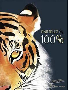 EDUBIB catálogo › Detalles para: Animales al 100% Rita Mabel Schiavo