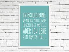 Poster, Kunstdruck mit witzigem Spruch als Wanddeko / print with funny quote by Wortgestaltungsdinge via DaWanda.com