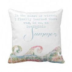 I love this saying. :) Pillow Cover Beach Decor Summer Waves Pastel Pillow by Jolie Marche