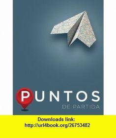 Puntos de partida An Invitation to Spanish (Student Edition) (9780073385419) Thalia Dorwick, Ana Maria Perez Girones, Anne Becher, Casilde Isabelli, A. Raymond Elliott , ISBN-10: 0073385417  , ISBN-13: 978-0073385419 ,  , tutorials , pdf , ebook , torrent , downloads , rapidshare , filesonic , hotfile , megaupload , fileserve