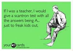 funny teacher quotes they totally would freak out!