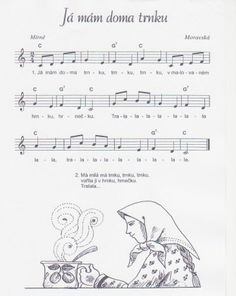 Já mám doma trnku Kids Songs, Sheet Music, Education, Autumn, Flute, Joy, Songs, Music, Children Songs
