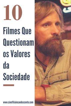 10 filmes que questionam os valores sociais modernos intrínsecos a uma sociedade. Análises dos filmes clássicos do cinema, com listas diárias e críticas dos lançamentos. Tudo para o lado cinéfilo do ser humano.