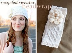 love this!!  recycled sweater head wrap tutorial. saw one at Macy's with a huge bow but was too chicken to buy it.  totally wish i had.  now i can make my own.